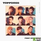 Topp Dogg  Album Vol. 1 - FIRST STREET