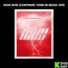 iKON - iKON 2018 [CONTINUE] TOUR IN SEOUL DVD (3 DISC)
