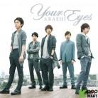 Arashi Single Album Vol. 39 - Your Eyes (CD+DVD) (First Press Limited Edition) (Korea Version)