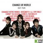 KAT-TUN - Change Ur World (Normal Edition) (Korea Version)
