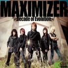 Jam Project - Maximizer - Decade of Evolutiom - (Korea Version)